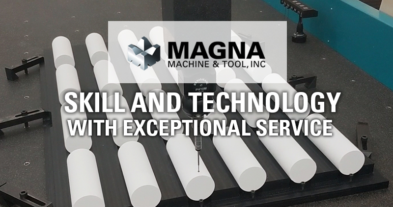 skill and technology at magna machine and tool
